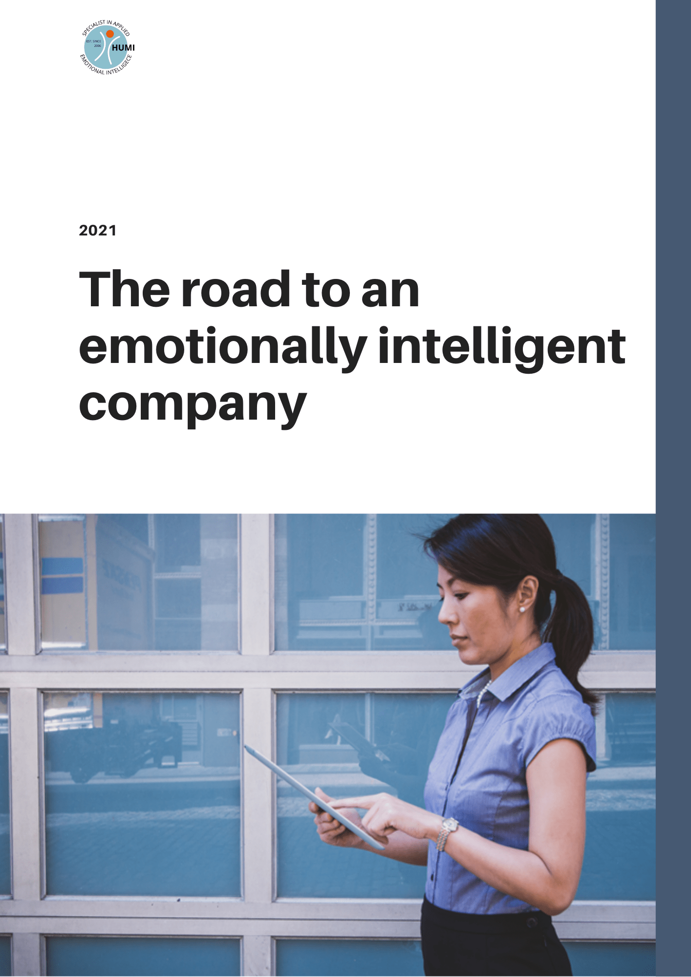 The road to and emotionally intelligent company